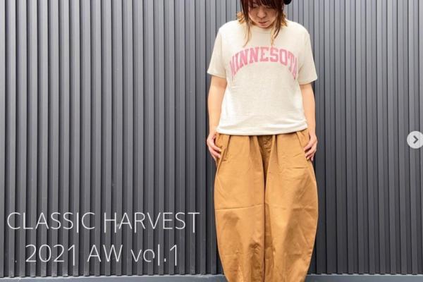 【CLASSIC HARVEST】 2021AW vol.1